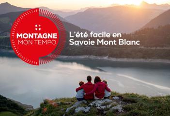 Montagne mon tempo, votre été facile en Savoie Mont Blanc